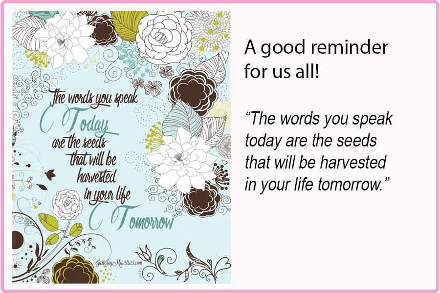 Words You Speak Today 8x10 Print $15