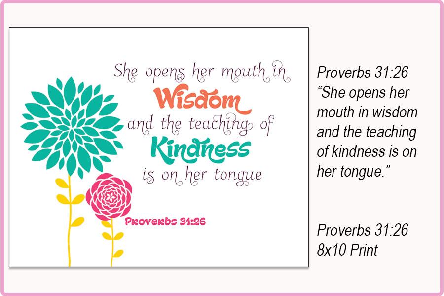 PROVERBS 31:26 {8x10} Print