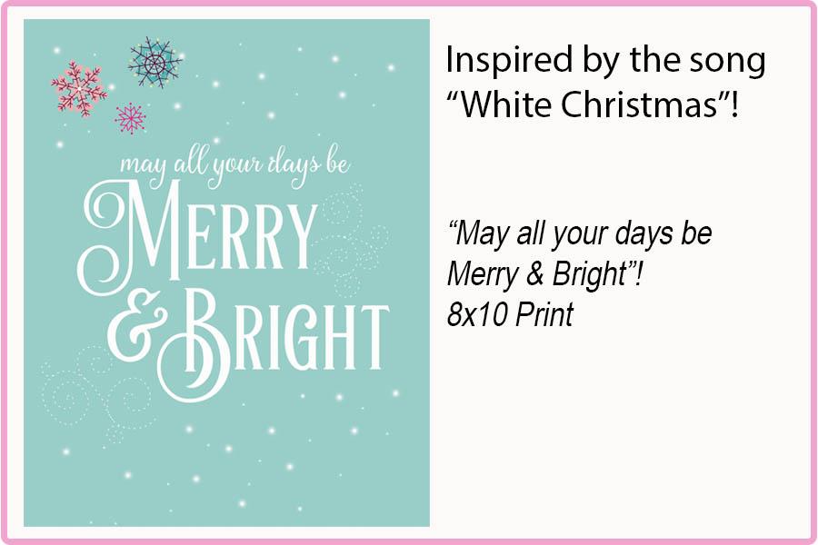 MERRY & BRIGHT 8x10 Print $15