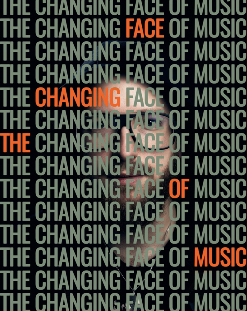 The Changing Face of Music