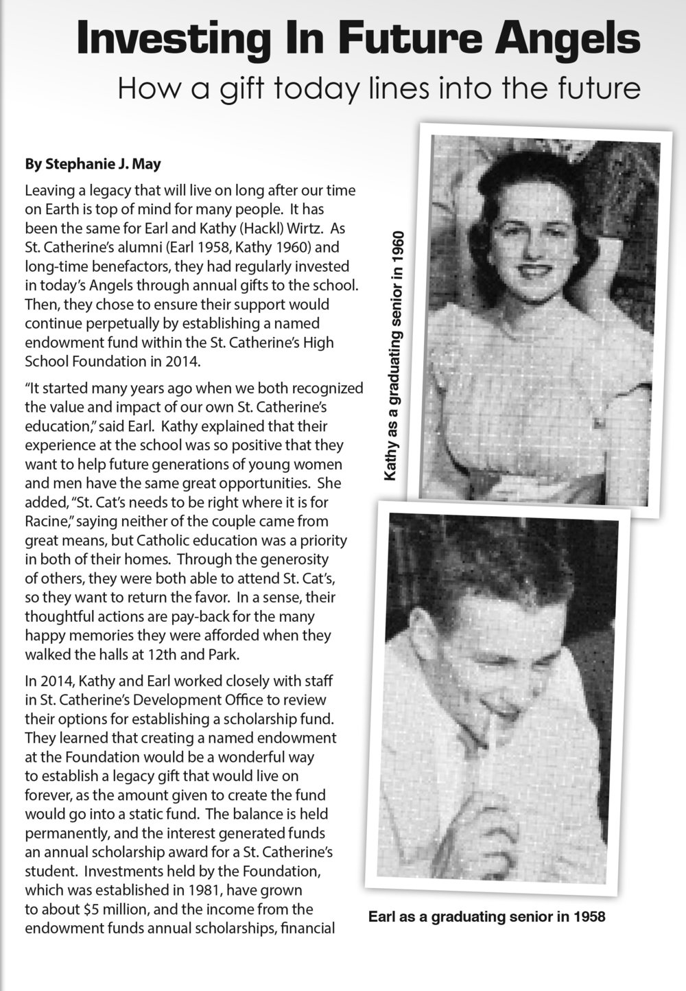 """It started many years ago when we both recognized the value and impact of our own St. Catherine's education"" Mr. Earl Wirtz, Class of 1958  Click the image to read the full story in the May Luminary."