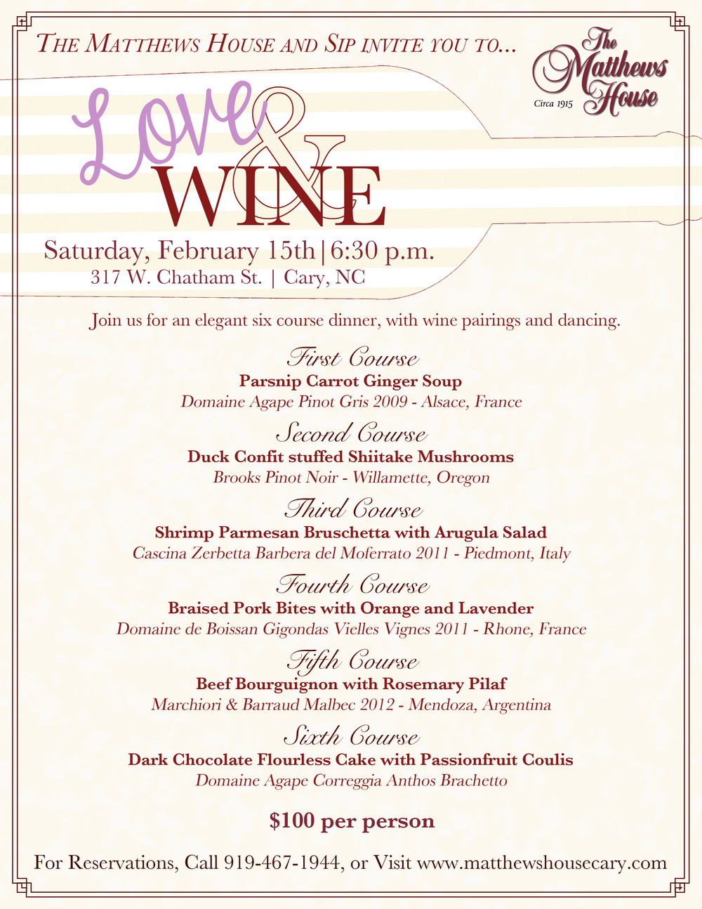 Valentine's Wine Dinner at The Matthews House. Cary, NC
