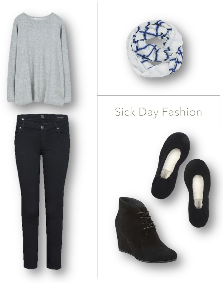 Sick Day Fashion
