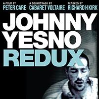 Cabaret Voltaire Johnny Yesno Redux, 2011