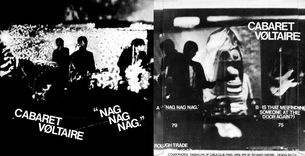 Cabaret Voltaire,Nag Nag Nag