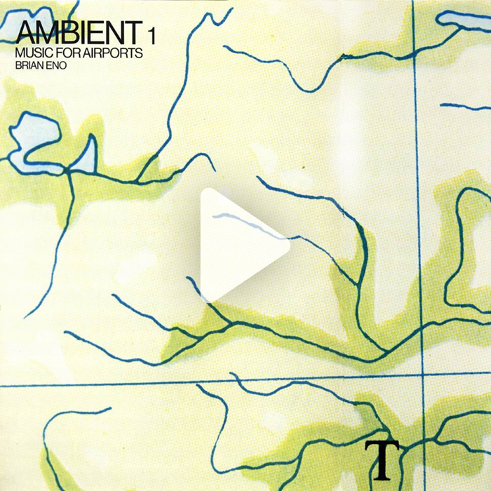 Ambient 1, Music for Airports (1978), Brian Eno.jpg