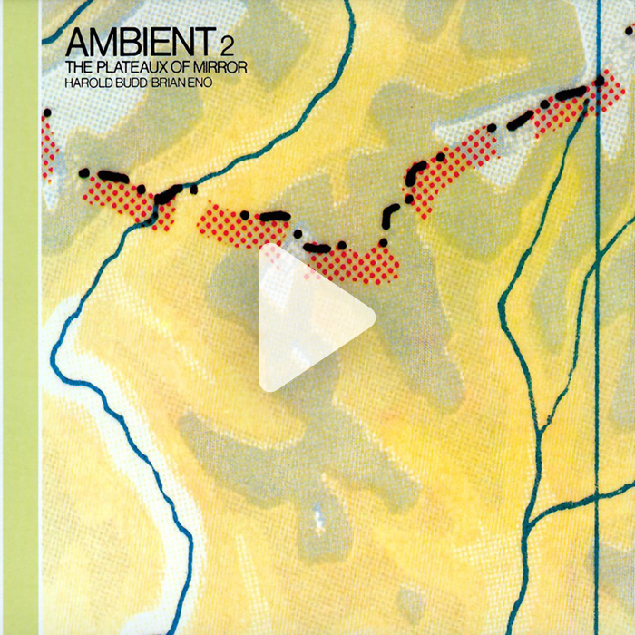 Ambient 2, The Plateux of Mirror (1980), Harold Budd y Brian Eno.jpg