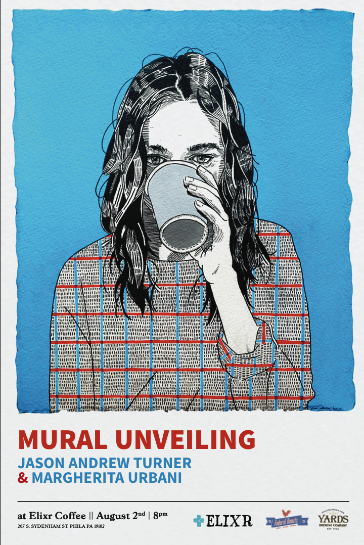 Come join me this Saturday, AUGUST 2nd at 8pm for the unveiling of my new mural at  E  lixr Coffee   as well as an outside mural by the wonderful   Margherita Urbani   at their Philadelphia Center City location (207 s. sydenham st)    There will be  drinks provided by  Yards Brewery  and   treats provided by   Federal Donuts .