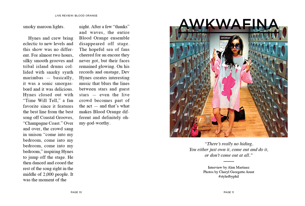 Photographed Awkwafina, JD Samson, Witches of Bushwick, and Brandon Sines
