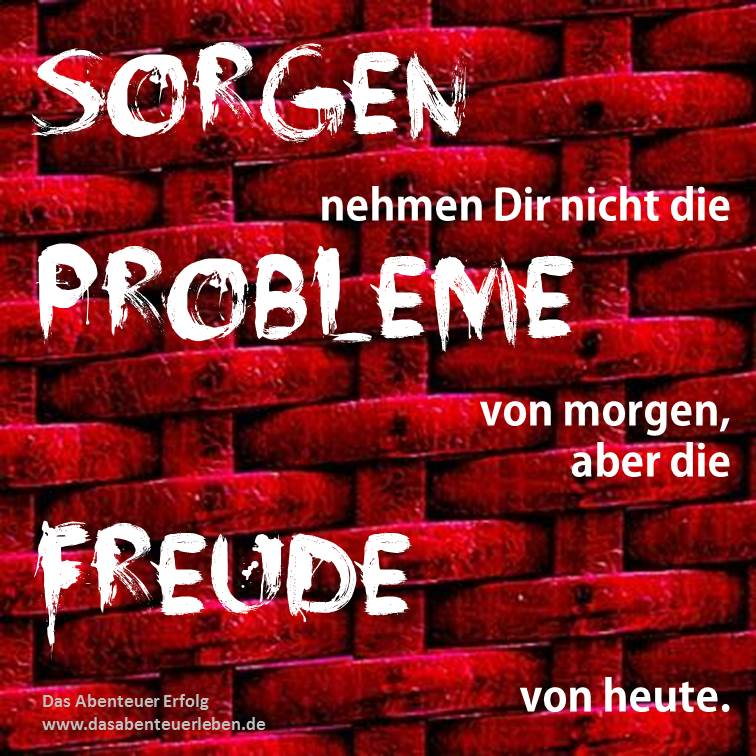 Sorgen-Probleme-Freude.jpg