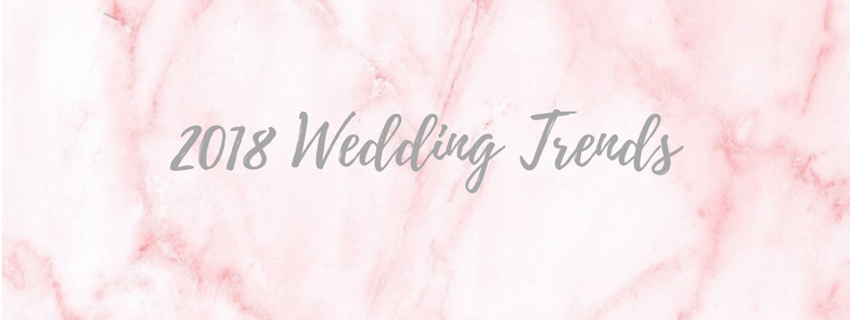 2018 Wedding Trends.png