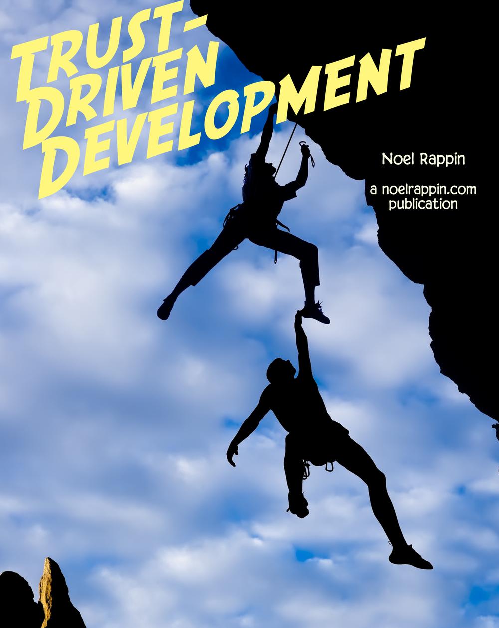 Trust-Driven Development
