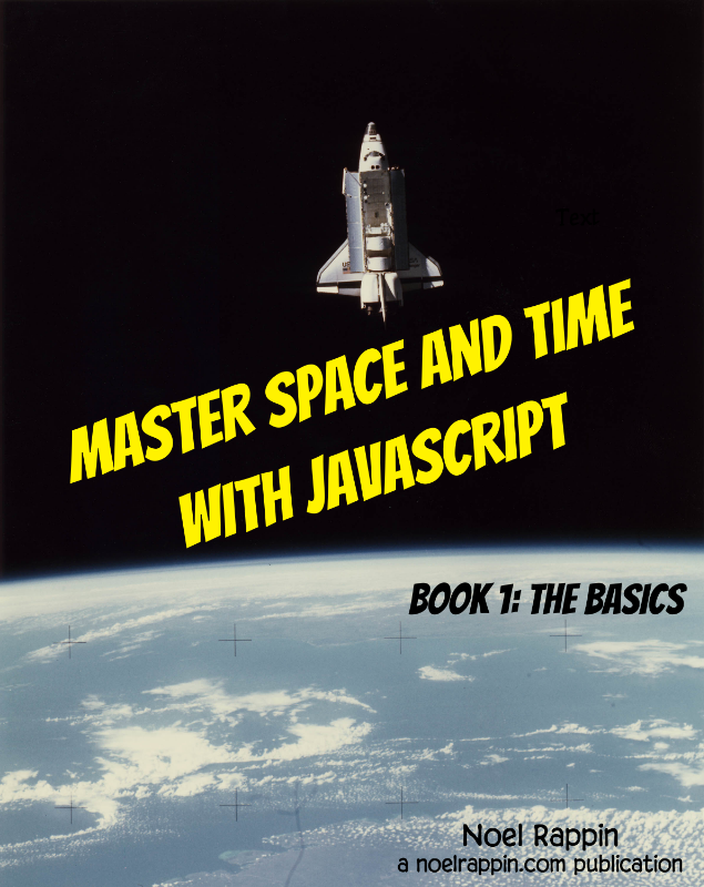 Master Space and Time With JavaScript