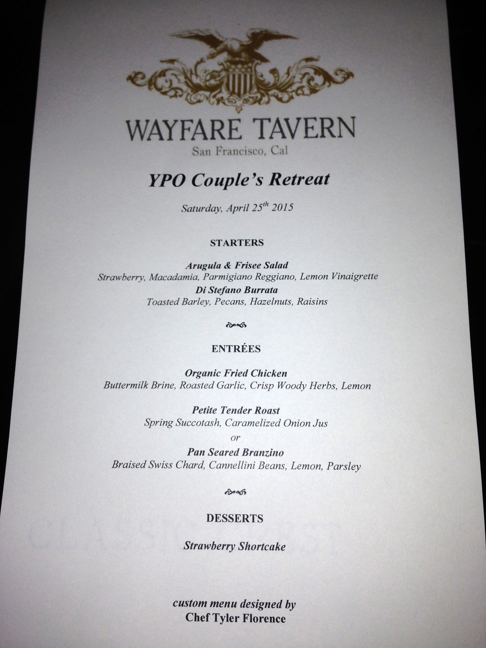Customized menu for the group designed by Chef Tyler Florence