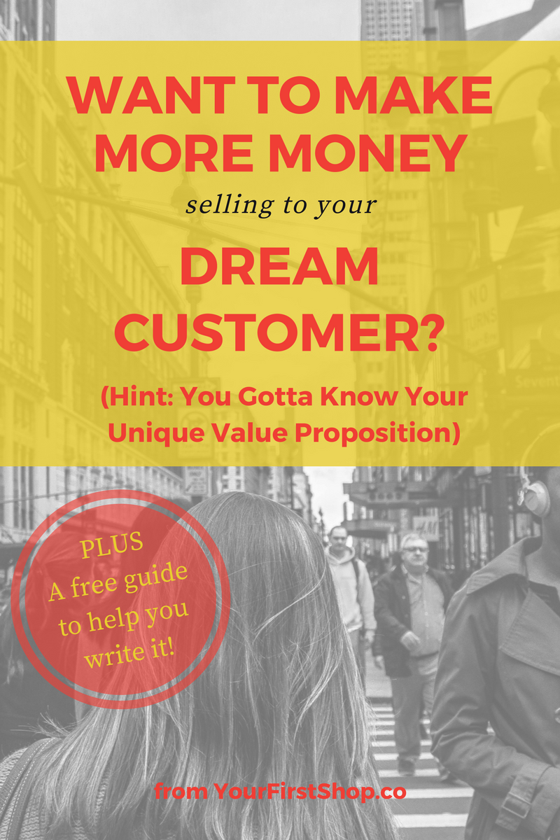 Want to make more money selling to your dream customer? You gotta know your unique value proposition! Learn what a UVP is, why you need one for your small business, and download a free guide to help you write one TODAY.