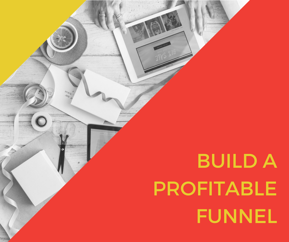 Build A Profitable Funnel.png