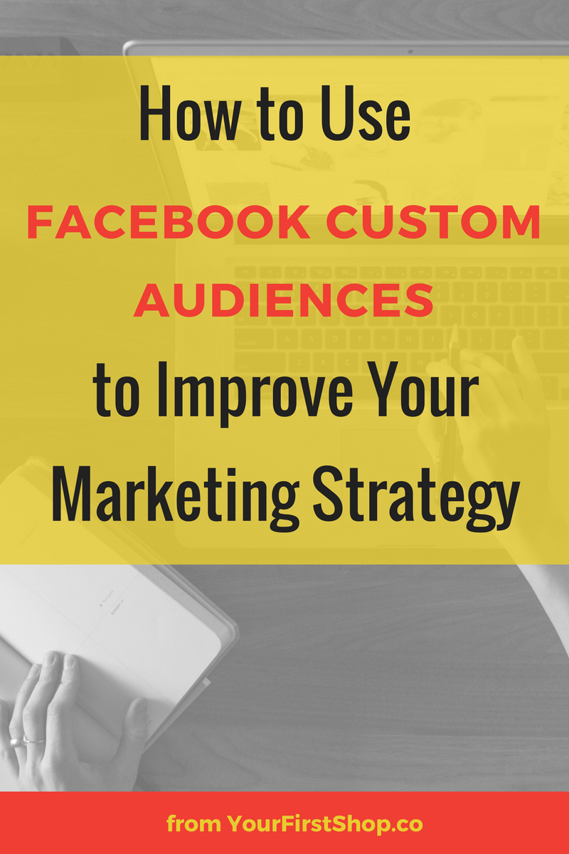How to use Facebook custom audiences to improve your marketing strategy, maximize your marketing budget, and connect with future customers.