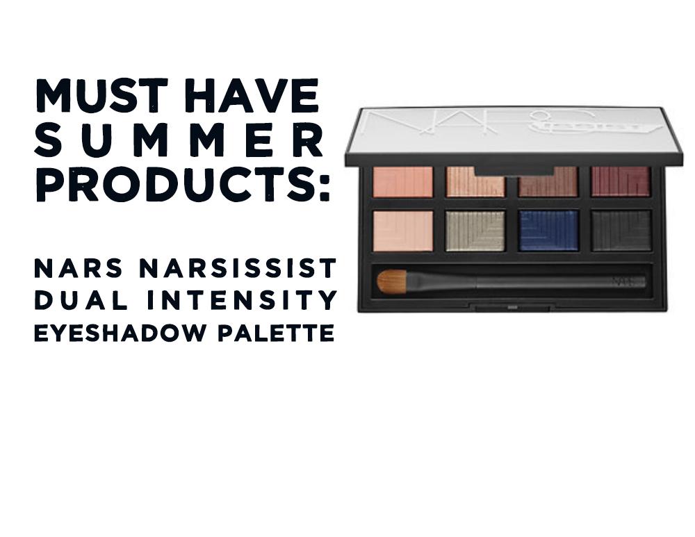 jo-torrijos-a-simpler-design-sephora-haul-must-have-summer-products-nars-narsissist-dual-intensity-eyeshadow-palette.jpg