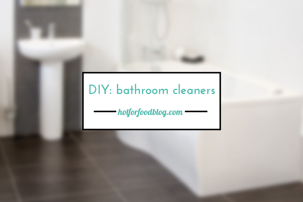 Clean your bathroom with 5 all-natural ingredients | RECIPES on hotforfoodblog.com