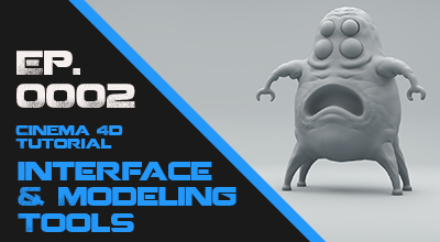 Interface & Modeling Tools Learn every section of the Cinema 4D interface for modeling and all the Modeling tools. Watch Course Now