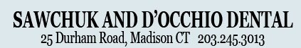 Sawchuk & D'Occhio Dental - Madison, CT