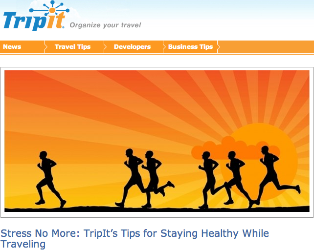 Quoted  -  TripIt News Release  March, 2013 TripIt, the world's leading travel mobile itinerary management company, just completed a study on travel stressors, they included  a quote  from Trip Styler's editorin their nationally distributed news release.