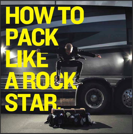 how to pack like a rock star