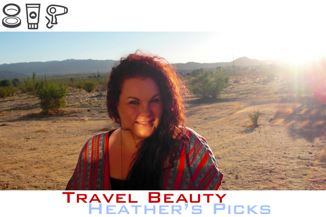 travel beauty heather's picks + trip styler