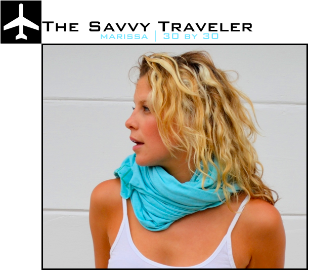 marissa savvy traveler + visiting 30 countries by 30
