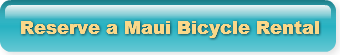 Make a Reservation for a Maui Bicycle Rental