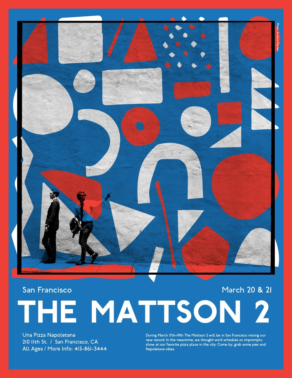 Thursday March 20th and Friday March 21st  Mattson 2 perform and eat pizza at 7pm. Flier designs by Pete Panciera