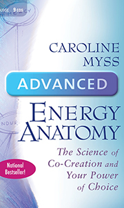 Advanced Energy Anatomy - caroline myss - Powerful audio book by one of the best at personal development and spiritual growth. Learn how to work with archetypes and principles of co-creation, tools to apply them to life: money, relationships, career, creativity, and spirituality. This book rocks my world!