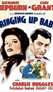 Bringing Up Baby - I'm in the habit of watching Cary Grant, Hepburn (both of them) films every holiday and this is a favorite! After this one.. oh, have a blast with all the others