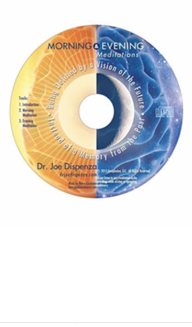 """Morning and Evening Meditations - Dr Joe Dispenza - A meditation that pairs with Dr Joe Dispenza's """"Breaking the Habit of Being Yourself"""". Morning and Evening Meditations focuses on recognizing patterns in life that perhaps create negativity and channeling these thought processes and vibes around these instances for a positive more clear outlook on every day life."""