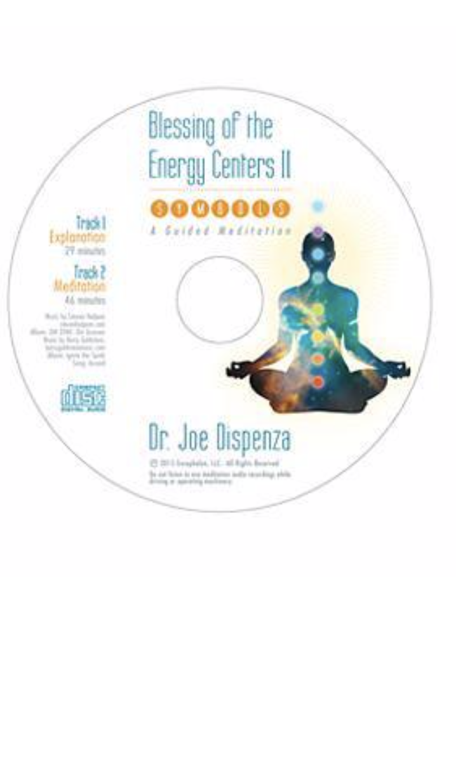 """Blessing of the energy centers ii - dr joe dispenza - A meditation attached with Dr. Joe Dispenza's """"Becoming Supernatural"""" That discusses energy centers of the body and mind specifically directed towards healing, light and positive mental attitude!"""