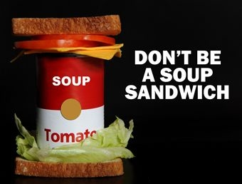 Your evidence should NOT be a soup sandwich. My military and police friends will understand and appreciate this term.