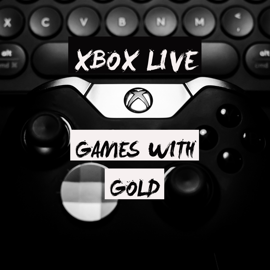 Xbox Live Games With Gold For December 2018 The Smiling