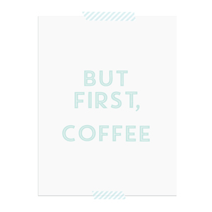 But First Coffee printable art print  |  Elle & Co.