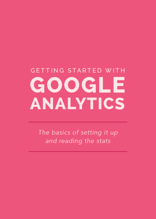 Getting Started with Google Analytics - Elle & Company