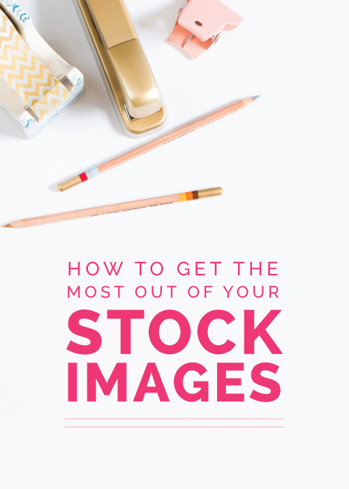 How to Get the Most Out of Your Stock Images - Elle & Company