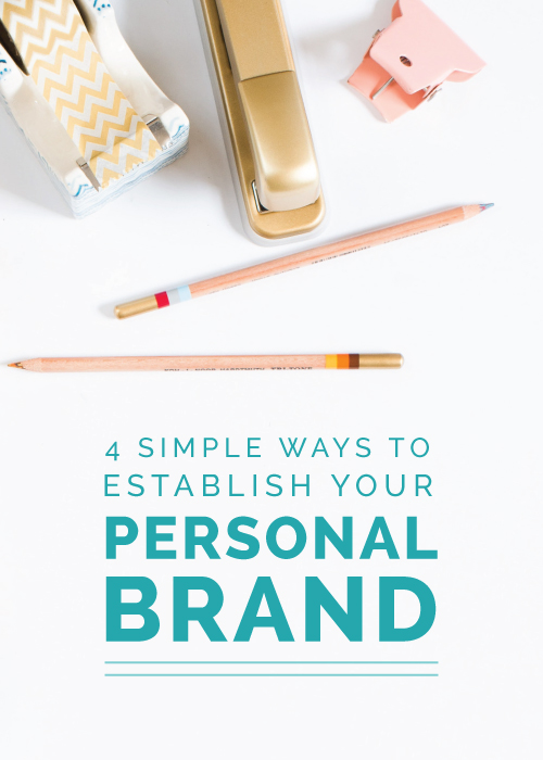 4 Ways to Establish Your Personal Brand - Elle & Company