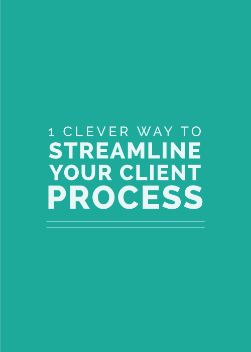 1 Clever Way to Streamline Your Client Process - Elle & Company
