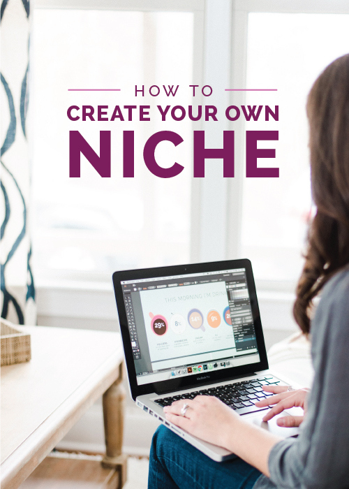 How to Create Your Own Niche | Elle & Company