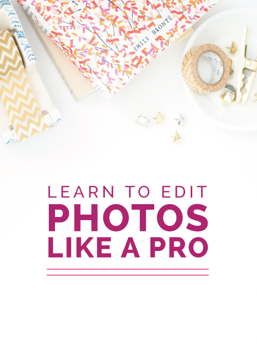 Learn to Edit Photos Like a Pro - Elle & Company