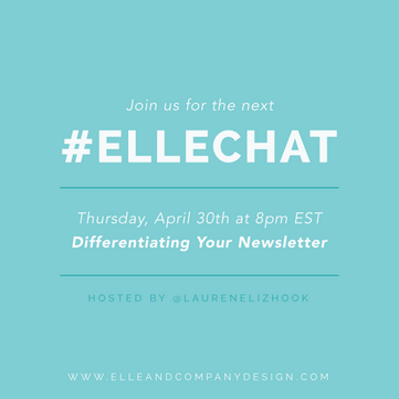 Weekly Twitter chat for bloggers and creative entrepreneurs - Elle & Company