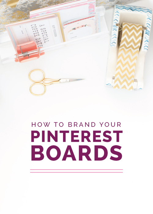 How to Brand Your Pinterest Boards - Elle & Company