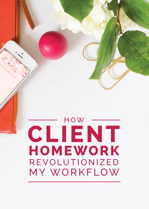 How Client Homework Revolutionized My Workflow - Elle & Company