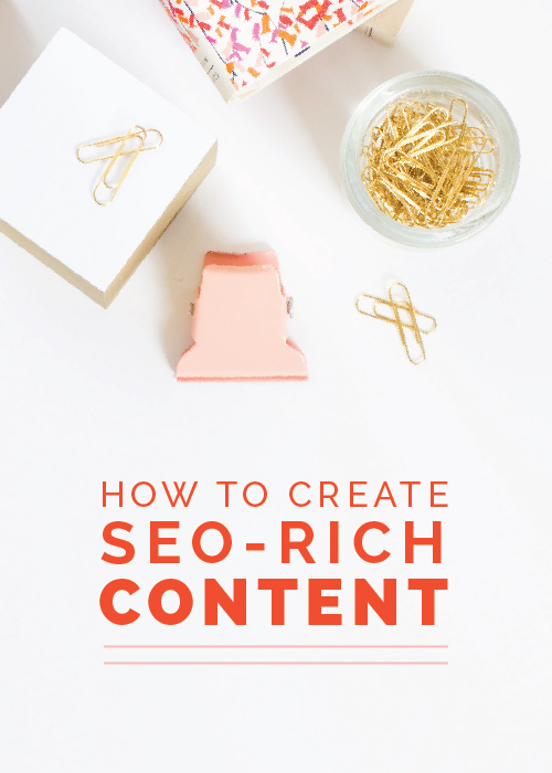 How to Create SEO-Rich Content - Elle & Company