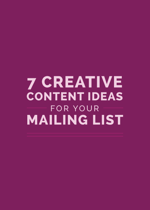 7 Creative Content Ideas for Your Mailing List | Elle & Company