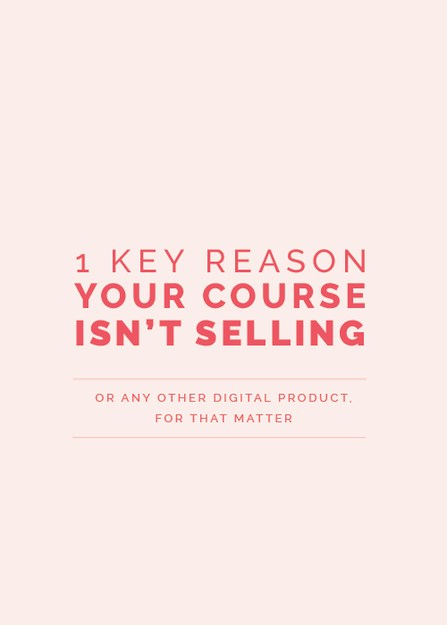 1 Key Reason Your E-Course Isn't Selling | Elle & Company
